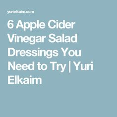 6 Amazing Apple Cider Vinegar Salad Dressings You Need to Try Vinegar Salad Dressing, Salad Dressing Recipes, Salad Dressings, Detox Recipes, Raw Food Recipes, Detox Foods, Easy Recipes, Apple Cidar Vinegar, Cider Vinegar