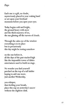 Days ~ Billy Collins Date of Work: 1995 This poem was originally published in the September 1994 issue of Poetry.