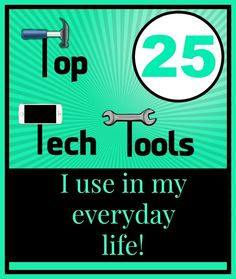 Top 25 Tech Tools I Use in My Daily Life!  http://www.wonderoftech.com/best-tech-tools/
