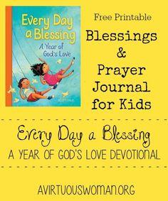 Free Printable Blessings and Prayer Journal for Kids! @ http://AVirtuousWoman.org