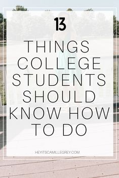 Today is all about 13 things college students should know how to do. This big transition from high school to college can be quite nerve racking! College Life Hacks, College Classes, College Fun, Education College, College Tips, Education Degree, Memphis College, College Trends, College Checklist