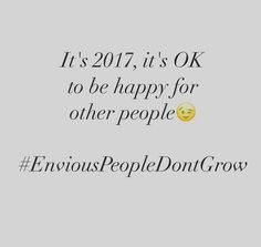 Envious people don't grow