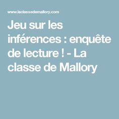 Jeu sur les inférences : enquête de lecture ! - La classe de Mallory