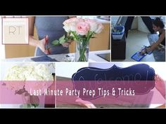 ♥ Last Minute Party Prep Tips + Tricks | Rachel Talbott ♥ - YouTube