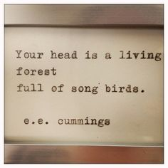 E. E. Cummings Quote Typed on Typewriter and Framed. $12.00, via Etsy.