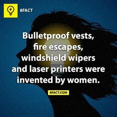 Check your facts... Bulletproof vest was invented by a man.