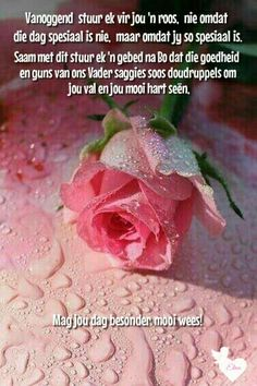 Morning Blessings, Good Morning Wishes, Good Morning Quotes, Happy Saturday Quotes, Lekker Dag, Sympathy Messages, Afrikaanse Quotes, Goeie Nag, Goeie More