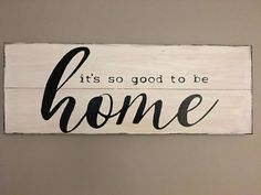 So Good to be Home Wood Sign, Farmhouse Decor, Magnolia Style, Rustic Decor