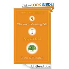 The Art of Growing Old