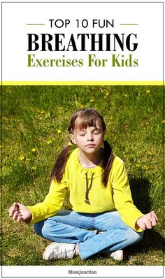 Kids Health Top 10 Fun Breathing Exercises For Kids - Does your kid seem sluggish with every passing day? Does he suffer from undue stress? If yes, then read our post on top 10 fun breathing exercises for kids. Mindfulness For Kids, Mindfulness Activities, Meditation For Children, Yoga For Kids, Exercise For Kids, Kids Gym, Gym Girls, Pranayama, Childrens Yoga