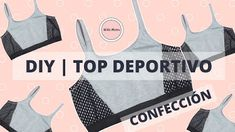 DIY - COMO HACER UN TOP DEPORTIVO- CONFECCION - PARTE 2 | NIÑA MOZZA
