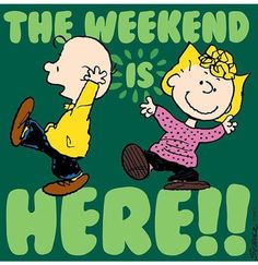 Snoopy 🐶 and Charlie Brown 👦🏻 Weekend Humor, Weekend Quotes, Bon Weekend, Its Friday Quotes, Happy Weekend, Friday Humor, Weekend Messages, Saturday Quotes, Funny Weekend