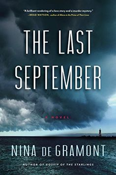 The Last September: A Novel by Nina de Gramont https://www.amazon.com/dp/B00U6YR0JE/ref=cm_sw_r_pi_dp_rJcExb83196K8