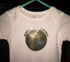 Who's your daddy Doctor Who baby onsie by SickgirlCreations, $10.00 #thedoctor #tardis #doctorwho #timelord