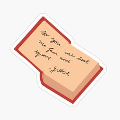 Gilbert Blythe, Tumblr Stickers, Cute Stickers, Gilbert And Anne, Anne White, Anne With An E, Canned Heat, Anne Shirley, Bullet Journal Ideas Pages