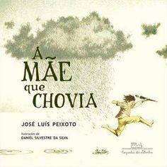 A mãe que chovia - José Luís Peixoto