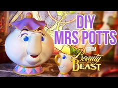 Disney DIY MRS POTTS / MRS SAMOVAR TUTORIAL from Beauty and the Beast ENG/FR - YouTube