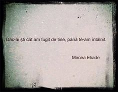 eliade Qoutes About Me, Dream Quotes, Life Quotes, Words Quotes, Sayings, Life Thoughts, Sweet Nothings, Photo Quotes, True Words