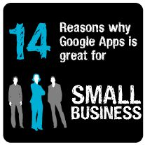 14 Reasons why Google Apps is Great for Small Business