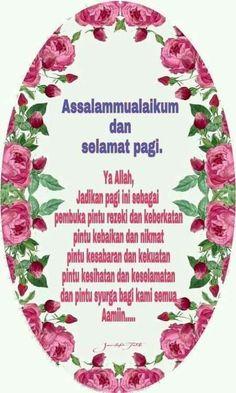 Hijrah Islam, Doa Islam, Assalamualaikum Image, Pray Quotes, Muslim Quotes, Morning Greeting, Alhamdulillah, Morning Quotes, Allah