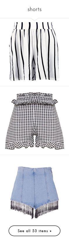 """shorts"" by liliakorobkina ❤ liked on Polyvore featuring shorts, embellished shorts, party shorts, sequined shorts, culottes shorts, hot pants, gingham shorts, frilly shorts, ruffle trim shorts and ruffle shorts"