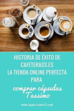 HISTORIA DE ÉXITO DE CAFETERASS.ES, LA TIENDA ONLINE PERFECTA PARA COMPRAR CÁPSULAS TASSIMO. El post del día de hoy es una de esas historias de emprendimiento online que verdaderamente inspiran. Hoy quiero contarte la historia de una tienda online que empezó desde lo más bajo y acabó triunfando en la venta de cápsulas de café y cafeteras, su nombre es Cafeterass.es