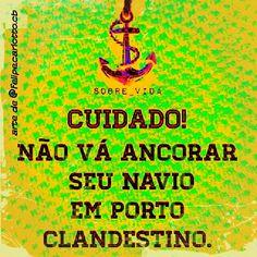 Escolha um Porto Seguro ou, se preferir Navegue Sozinho  sigam @felipe.carlotto.cb no instagram
