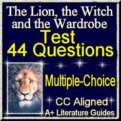 This is a 44 question common-core aligned multiple choice/matching TEST for The Lion, the Witch, and the Wardrobe.Included in this assessment:6 matching questions - the elements of plot (exposition, conflict, etc)13 matching questions - character selection25 multiple choice questions - events, story elements, etc.ANSWER KEY Press below to purchase the complete literature guide instead, which has daily activities, weekly tests, vocabulary, writing, interactive activities and so much more:The…