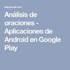 Análisis de oraciones - Aplicaciones de Android en Google Play