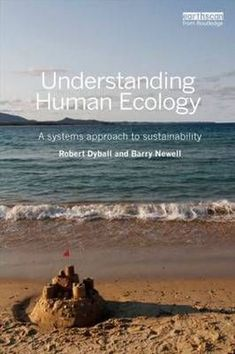 """Read """"Understanding Human Ecology A systems approach to sustainability"""" by Robert Dyball available from Rakuten Kobo. We are facing hugely complex challenges – from climate change to world poverty, our problems are part of an inter-relate. World Poverty, Human Ecology, Conceptual Framework, Save The Planet, Sustainable Living, Change The World, Climate Change, Sustainability, Eco Friendly"""