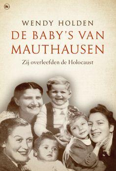 De baby's van Mauthausen - Wendy Holden - The House of Books. Drie zwangere Joodse vrouwen belanden in Auschwitz. Ze verbergen hun zwangerschap en werken in een wapenfabriek. Tijdens een massatransport naar Mauthausen bevallen ze en dankzij de hulp van medegevangenen overleven ze. Na de oorlog beginnen de moeders met hun baby's een nieuw leven. Op de 65ste bevrijdingsdag van het concentratiekamp komen de kinderen voor het eerst met elkaar in contact. Hun verhaal wordt nu voor het eerst…