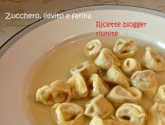 Cappelletti romagnoli #ricettebloggerriunite- Ricette Blogger Riunite