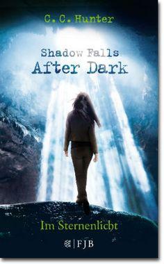Shadow Falls After Dark von Hunter, C.C., Jugendbücher, Fantasy, Fantasy, Mystery