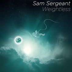 Weightless (new song) by Sam Sergeant #music