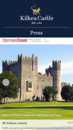 Thanks ShermansTravel for the nice coverage of Kilkea Castle as the perfect place to celebrate a birthday!