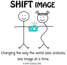 *SHIFT Scoliosis - Changing the way the world sees scoliosis, one image at a time...