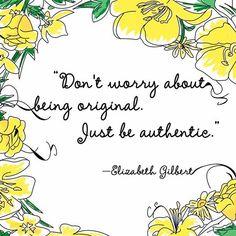 Elizabeth Gilbert #writing