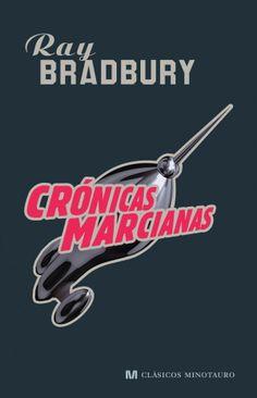 Ray Bradbury. cronicas marcianas