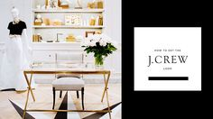 How to Get the J.Crew Look at Home, Domaine Home, brass and light