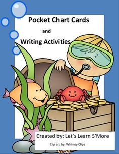 Let's Learn S'more. Ocean Theme: Pocket Chart Cards and Writing Activities