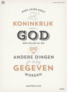 Bijbeltekst Matteus 6:33. Gezien in de EO Visie. Ontwerp: kalmadesign.nl