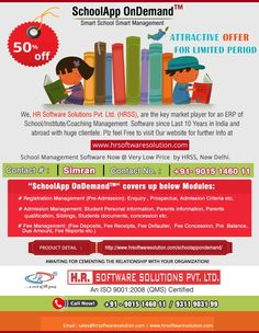We are an IT company, HR Software Solutions Pvt. Ltd. which provides School software and SchoolApp OnDemand? We have 200+ satisfied clients in India and abroad. We have very professional and expert team and deliver all type of school software and application. These days we are offering 50% off on software and applications. This offer is valid for limited time. So hurry and call us at 91-8468861008. If you have any query, you can mail us or visit website link. Visit Website, Website Link, Smart School, Coaching, Software, Management, India, Marketing, Feelings