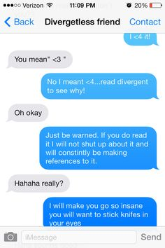 HAHA divergent funny texts:P The question is, was that pin intended? So funny! Divergent Memes, Divergent Hunger Games, Divergent Fandom, Divergent Insurgent Allegiant, Divergent Trilogy, Veronica Roth, Saga, All The Bright Places, The Fault In Our Stars