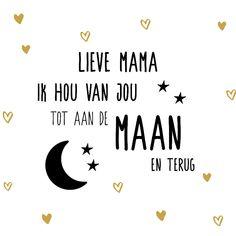 Moederdagkaart met de tekst 'ik hou van je tot de maan en weer terug', verkrijgbaar bij #kaartje2go voor €1,99