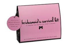 bridesmaid survival kit - Google Search