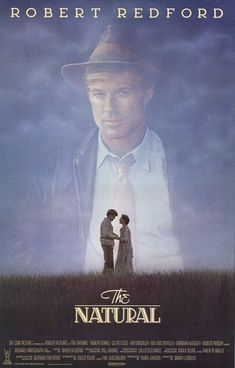 The Natural - one of those movies you can watch 100 times.  My favorite sports movie.