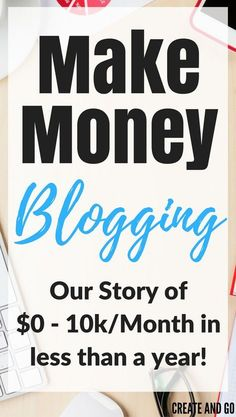 How to make money blogging - How we went from making $0k to over 10k per month in just 6 months with Pinterest and other tips to help you drive traffic and monetize your blog! http://createandgo.co/make-money-blogging/