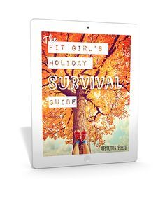 Download your FREE Fit Girl's Holiday Survival Guide! Like more like this @ https://www.facebook.com/sunnyfoxfitness