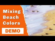 How to Mix Beach Colors: Painting Demonstration (oils or acrylics) Painting Lessons, Art Lessons, Acrylic Paint Brushes, Beach Color, Beach Scenes, Brush Set, Artist At Work, Acrylics, Color Mixing