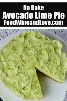 This easy and really delicious No Bake Avocado Pie With Lime is really perfect to serve any time of the year even during the holidays! Easy Tart Recipes, Fun Baking Recipes, Best Dessert Recipes, Fall Recipes, Wine Recipes, Sweet Recipes, Simple Recipes, Dessert Ideas, Yummy Recipes